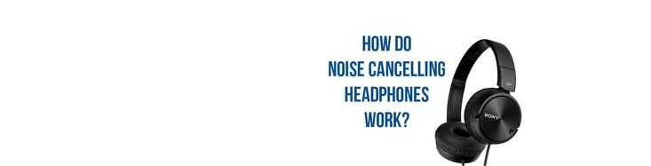 Know the Science and tech behind how the noise cancelling headphones work.    https://tenbuyerguide.com/how-do-noise-cancelling-headphones-work/
