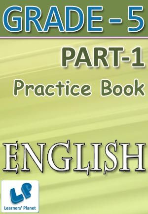 5-ENGLISH-PART-1 Interactive quizzes & worksheets on articles, supply articles if needed, nouns, pronouns and types of adverbs for grade-5 students. Pattern of questions : Multiple Choice Questions   PRICE :- RS.61.00