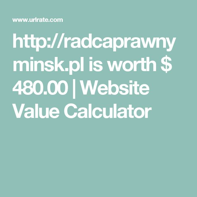 http://radcaprawnyminsk.pl is worth $ 480.00 | Website Value Calculator