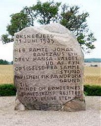 The memorial for the battle at Øksnebjerg, Funen 11. June 1535 - Field marshall Rantzau beat Count Christoffer's peasants army. The text is pro-Rantzau:  Here Johan Rantzau's lightning hit   and drove the hansapower out of Funen  terminating by the same hour  papism on the Nordic soil'
