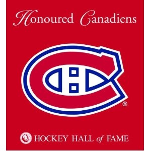 Honoured Canadiens : Hockey Hall of Fame