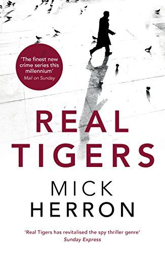 Real Tigers, by Mick Herron