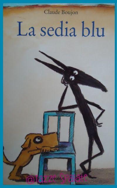 Tazze Spaiate: La sedia blu / Claude Boujon