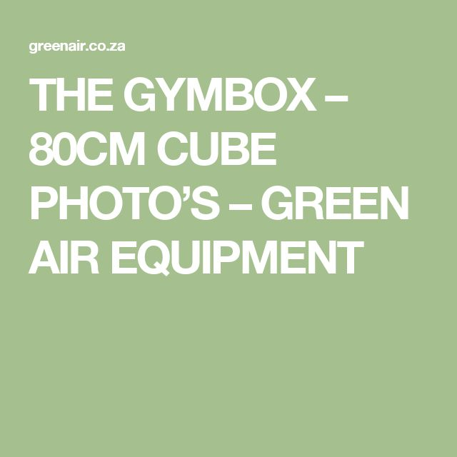 THE GYMBOX – 80CM CUBE PHOTO'S – GREEN AIR EQUIPMENT