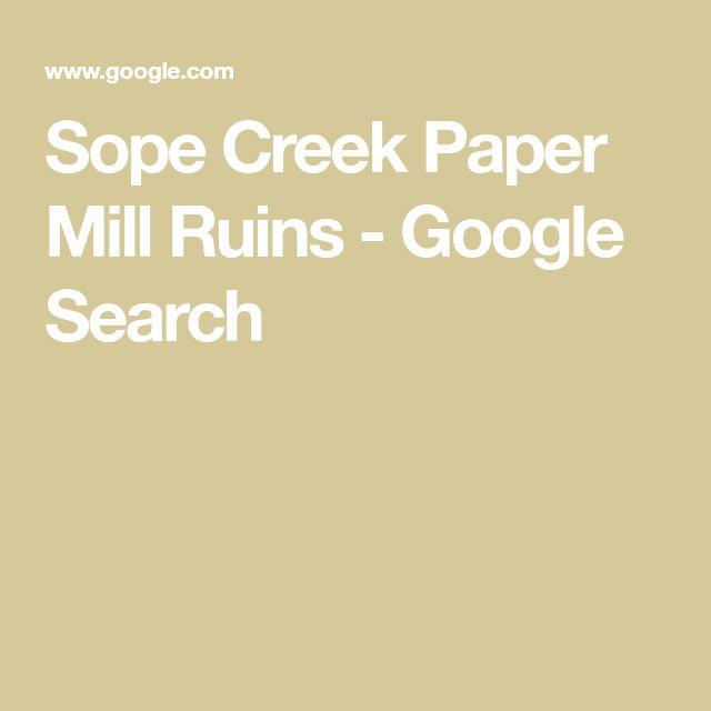 Sope Creek Paper Mill Ruins - Google Search