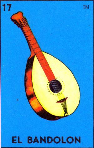 """Loteria - Numero 17 - """"El Bandolon"""""""