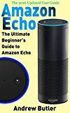 Free Kindle Book -   Amazon Echo: The Ultimate Beginner's Guide to Amazon Echo (Alexa Skills Kit, Amazon Echo 2016, user manual, web services, Free books, Free Movie, Alexa Kit) (Amazon Prime, internet device, guide) Check more at http://www.free-kindle-books-4u.com/education-teachingfree-amazon-echo-the-ultimate-beginners-guide-to-amazon-echo-alexa-skills-kit-amazon-echo-2016-user-manual-web-services-free-books-free-movie-alexa-kit-amazon-p/