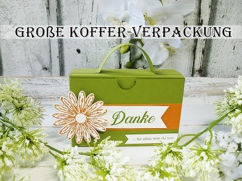 Große Kofferverpackung (Stampin'UP!) - YouTube