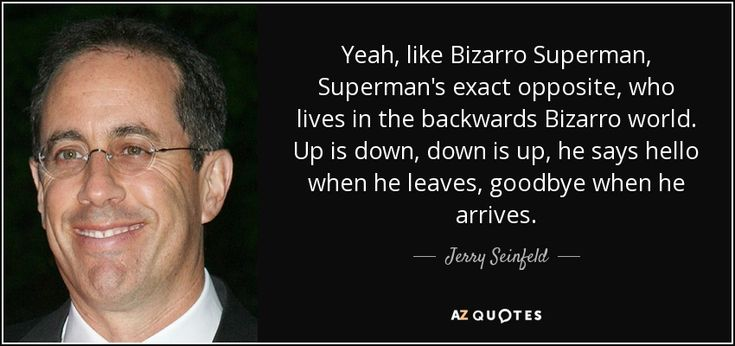 "Jerry Seinfeld - ""Bizarro"""