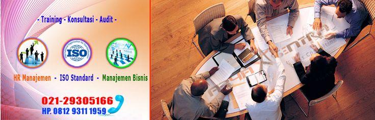 Konsultan Manajemen Bisnis, Consultant ISO, SOP, Business, strategi, HSE, 9001, HR, FS, Management