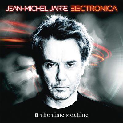 Ecoutez et téléchargez légalement Electronica 1: The Time Machine (Deluxe Edition) de Jean-Michel Jarre : extraits, cover, tracklist disponibles sur TrackMusik