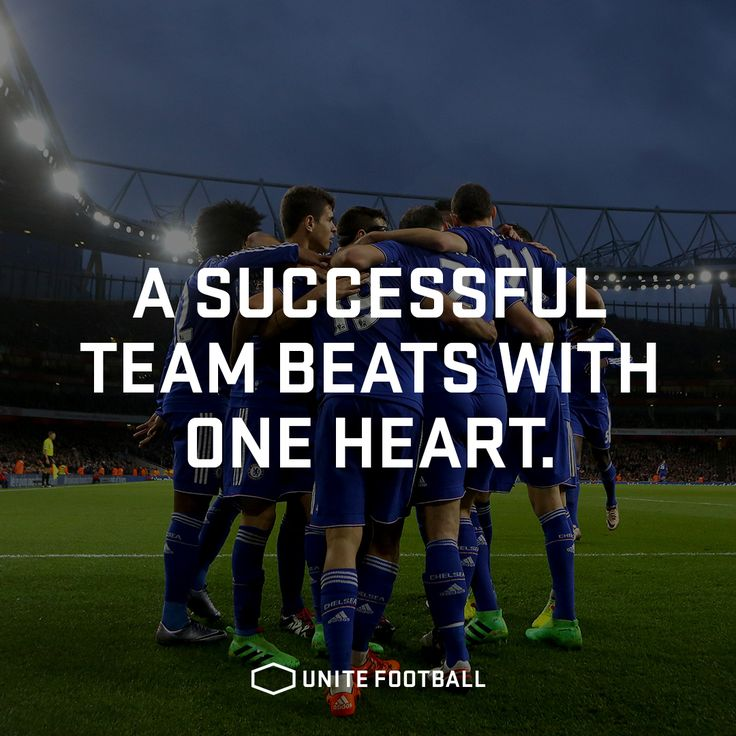 Motivational Inspirational Quotes: A Successful Team Beats With One Heart. #UniteFootball