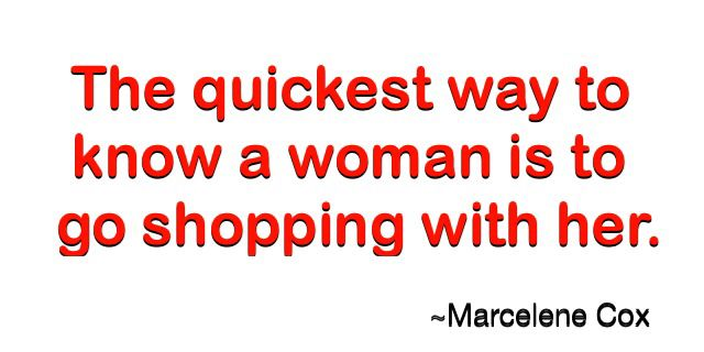 Get to know your lady love, But be ready! #shopping #shoppingwithawoman #hqsmartbuys