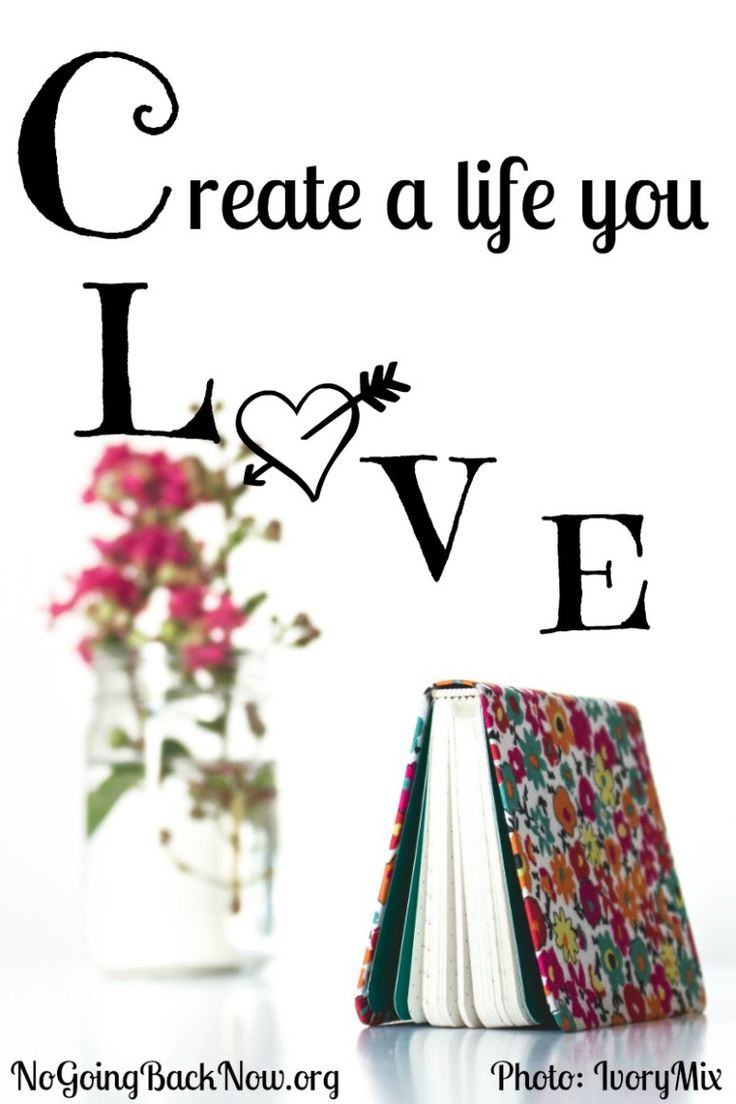 Create a life you LOVE #blogging #marketing #noexperience