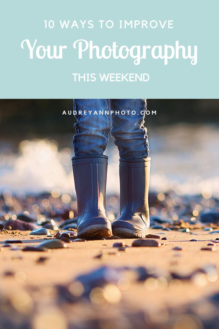 If you are looking for some photography ideas to help you improve your photography - here's 10 ideas of things you can try this weekend! | Photography Tips & Ideas