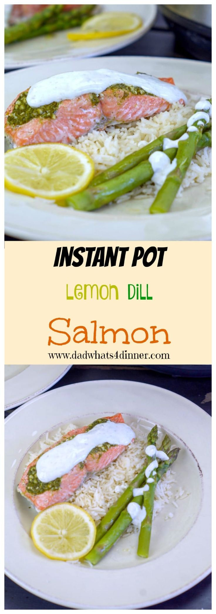 Pinterest image of Instant Pot Lemon Dill Salmon from www.dadwhats4dinner.com @MyDorot #Ad #ElevateYourPlate #InstantPot #salmon #Dill #Healthy #lowfat via @dadwhats4dinner