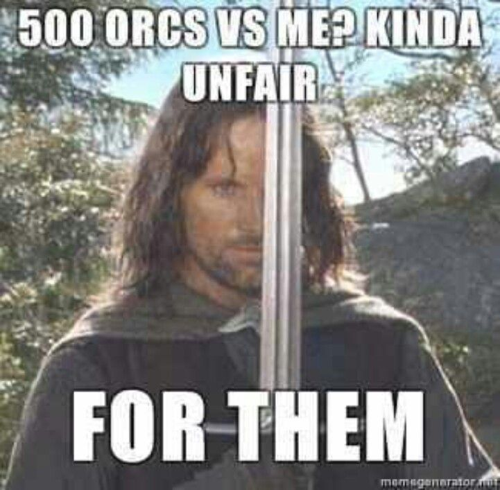 Lord of the Rings.  Only movie where three men (hobbits, elves) can take on 500 orcs and walk out victorious two minutes later.  Also, it is Aragorn.