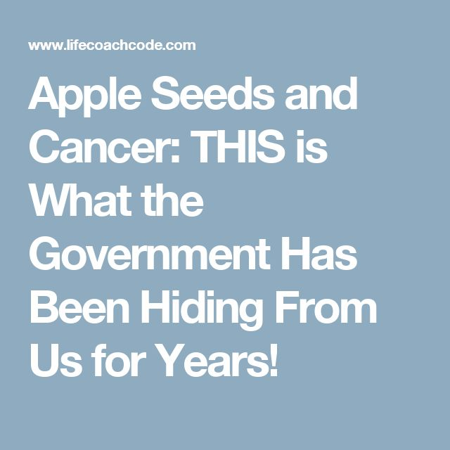 Apple Seeds and Cancer: THIS is What the Government Has Been Hiding From Us for Years!