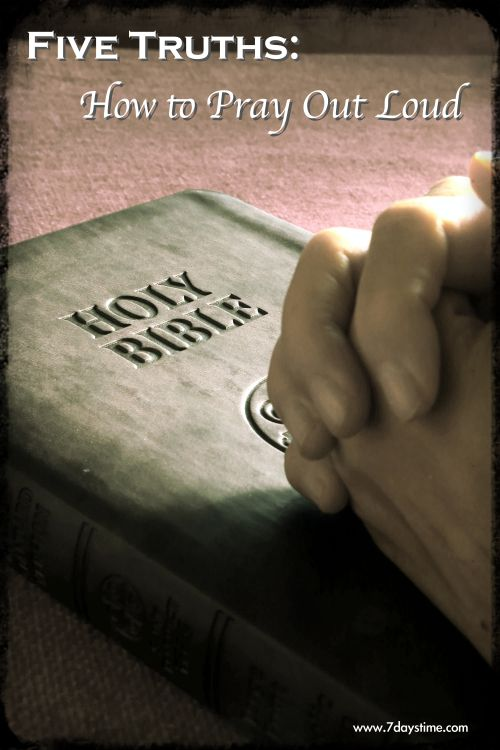 Looking to deepen your prayer life? here are Five Truths about How to Pray Out Loud