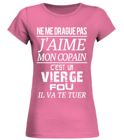 # VIERGE - J'aime mon copain .  DON'T flirt with me - I Love MY GIRL - She is crazy VIRGONe Me Drague Pas - J'aime Ma Copine - C'est Une LION FolleNe Me Drague Pas - J'aime Ma Copine - C'est Une BALANCE FolleFlirte nicht mit mir - Ich Liebe Meine Freundin - Sie ist ein verrückter JUNGFRAU Customer Support: Email: support@teezily.com Local Phone: France: 01 72 30 10 10 - Luxembourg: (020) 808 19 53Belgium: 025 88 41 69 - Canada: 438 800 - 4798 TAGS: VIERGE, JUNGFRAU, Astrologie, Ich Liebe…