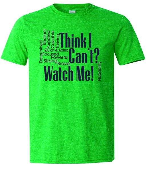 I AM & I CAN Super soft Irish Heather Green T-Shirt Vintage fit. Youth and adult sizes. $22 free shipping. Supports NubAbility Athletics Foundation. http://nubgear-by-nubability.myshopify.com