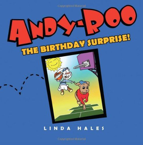 Andy-Roo: The Birthday Surprise! by Linda Hales http://www.amazon.com/dp/1469961938/ref=cm_sw_r_pi_dp_4Bieub1JA32SY