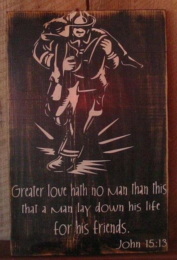 Firefighter Wall Art, Firefighter Decor, Distressed Wall Decor, Custom Wood Sign, Firefighter - Greater Love Hath No Man (John 15:13)