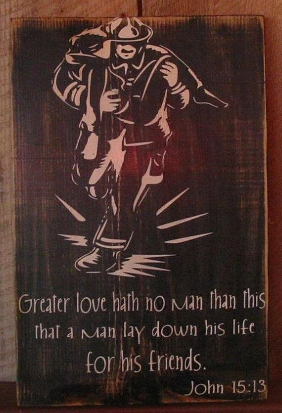 Firefighter Wall Art, Firefighter Decor, Distressed Wall Decor, Custom Wood Sign, Firefighter - Greater Love Hath No Man (John 15:13)