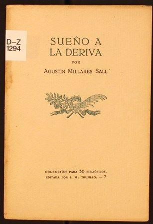 Sueño a la deriva / por Agustín Millares Sall. 1944. http://absysnetweb.bbtk.ull.es/cgi-bin/abnetopac01?TITN=459525