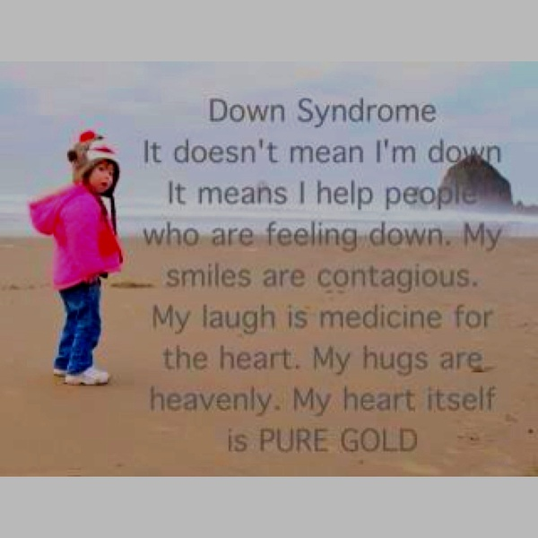 Down Syndrome: Special Need Children, The Special, Quotes, Beautiful, Downsyndrom, Pure Gold, Down Syndrome Awareness, So True, Special Gifts