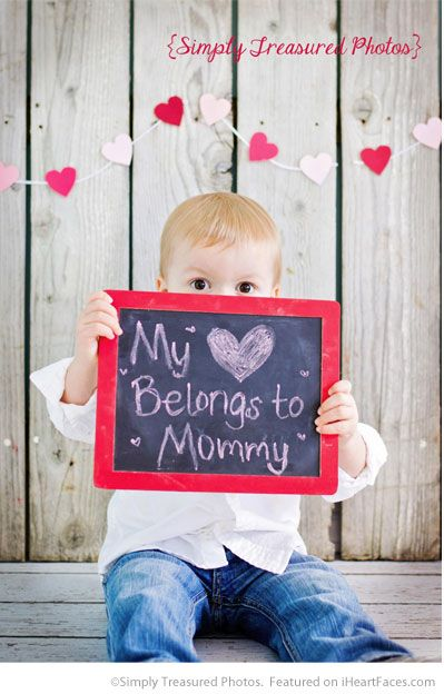 My Heart Belongs to Mommy Chalkboard Message - Easy DIY Photo Props for Valentine's Day - Compiled by I Heart Faces Photography Blog
