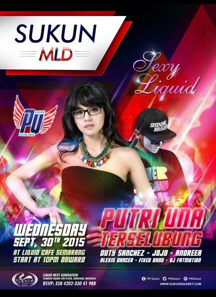 Sukun MLD present Dj Una & Dj Terselubung 30 September 2015 mulai pukul 10 malam @liquid cafe Semarang