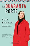 Le Quaranta Porte  di Shafak Elif  Editore: Bur