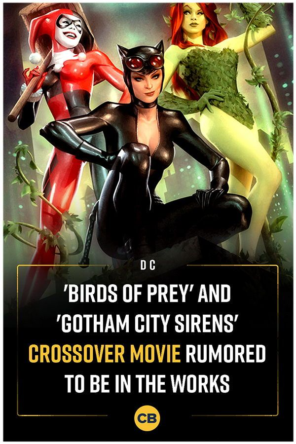Birds Of Prey And Gotham City Sirens Crossover Movie Rumored To Be In The Works Gotham City Comic Movies Gotham