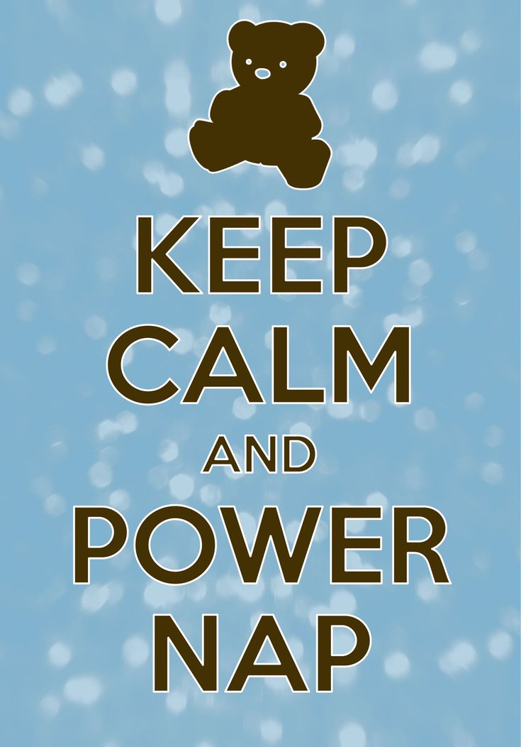 keep calm and power nap / created with Keep Calm and Carry On for iOS #keepcalm #teddybear #powernap