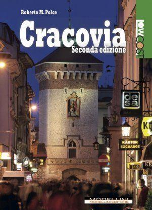 Cracovia - Polce Roberto M. - Morellini - libro Morellini Editore