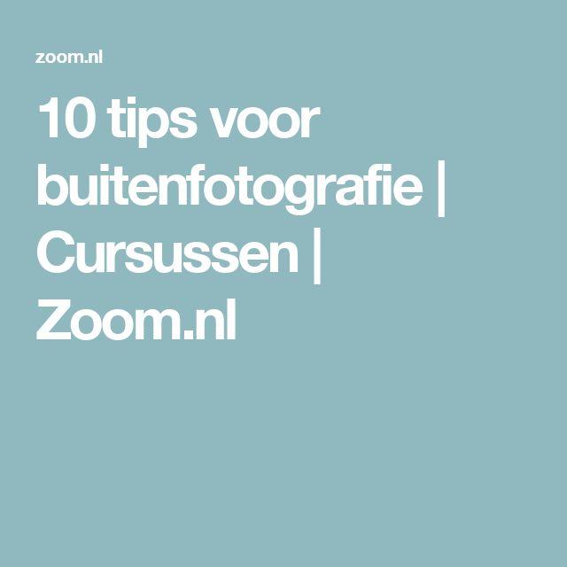 10 tips voor buitenfotografie | Cursussen | Zoom.nl