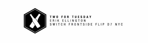 MARTIRIO skateboards: ERIK ELLINGTON / SUPRA / TWO FOR TUESDAY