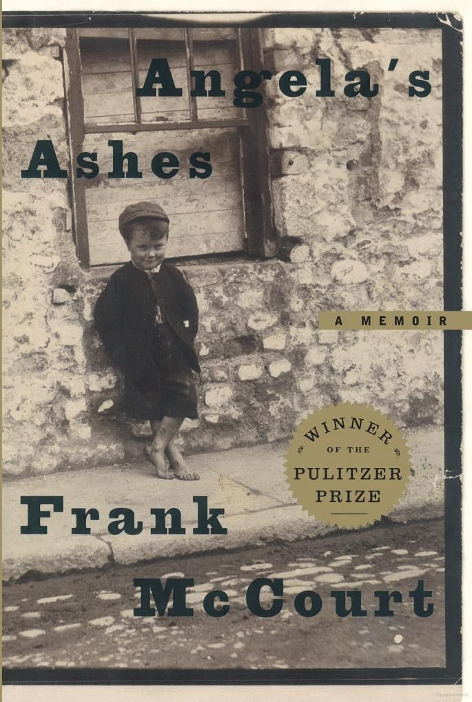 Angela's Ashes - Frank McCourt - love this book!