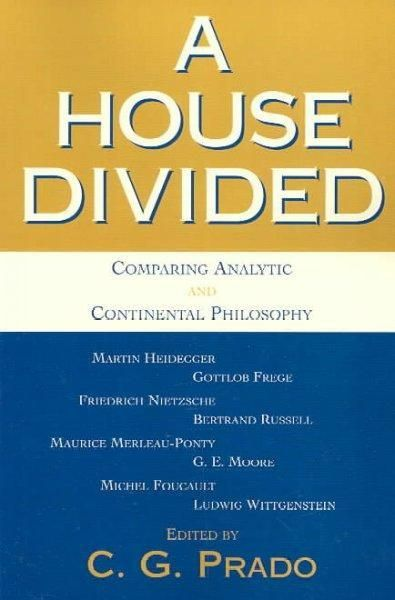 A House Divided: Comparing Analytic and Continental Philosophy