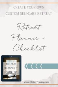 Need a break? Create your own DIY self-care retreat that's completely custom and deeply healing. Grab your free retreat planner + checklist inside! >> www.christytending.com