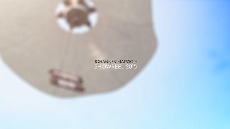 Johannes Matsson Showreel 2015