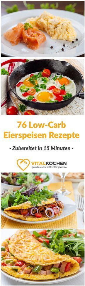 Low-Carb Eierspeisen Rezepte: 15 Minuten Zubereitungszeit mit viel Abwechslung!