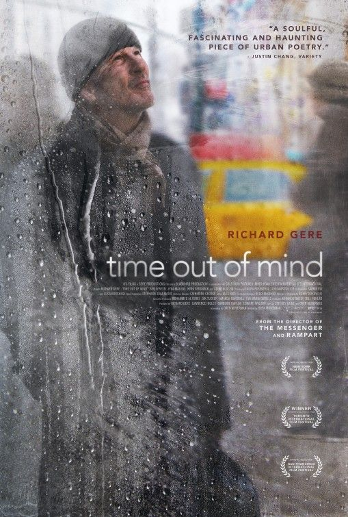 Time Out of Mind (2014) starring Richard Gere - A homeless man tries to reconnect with his estranged daughter...