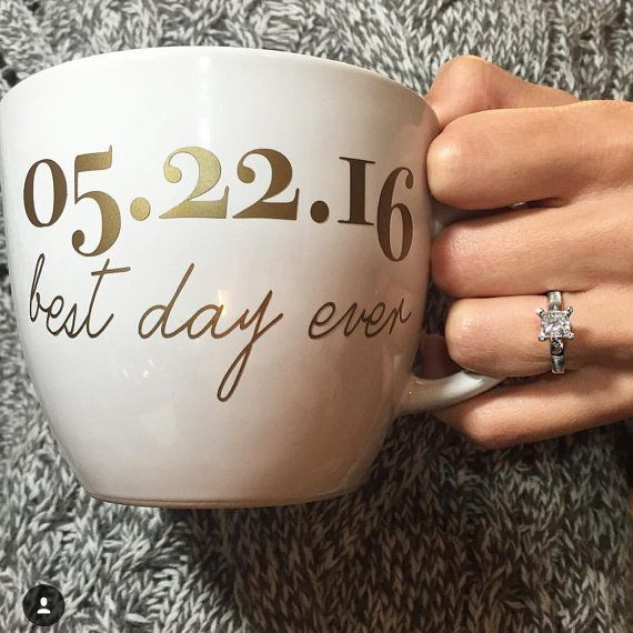 Custom Best Day Ever Coffee Mug For Newly Engaged Bride to Be Fiance gift for friend wedding bridal shower from bridesmaids