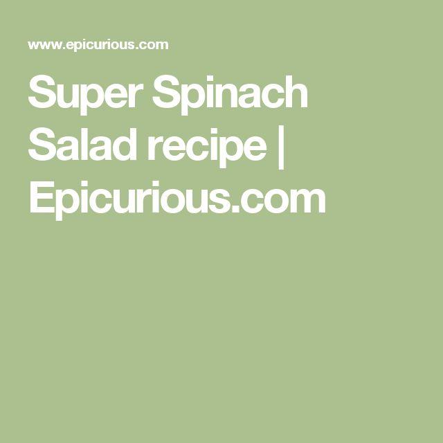 Super Spinach Salad recipe   Epicurious.com