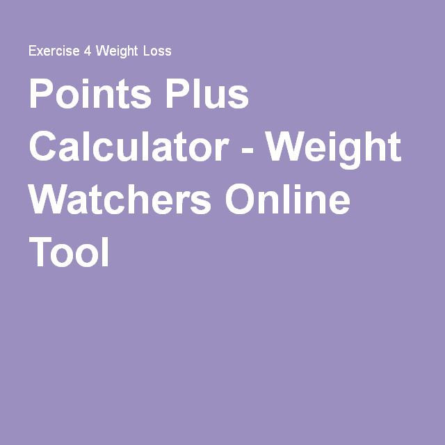 Points Plus Calculator - Weight Watchers Online Tool