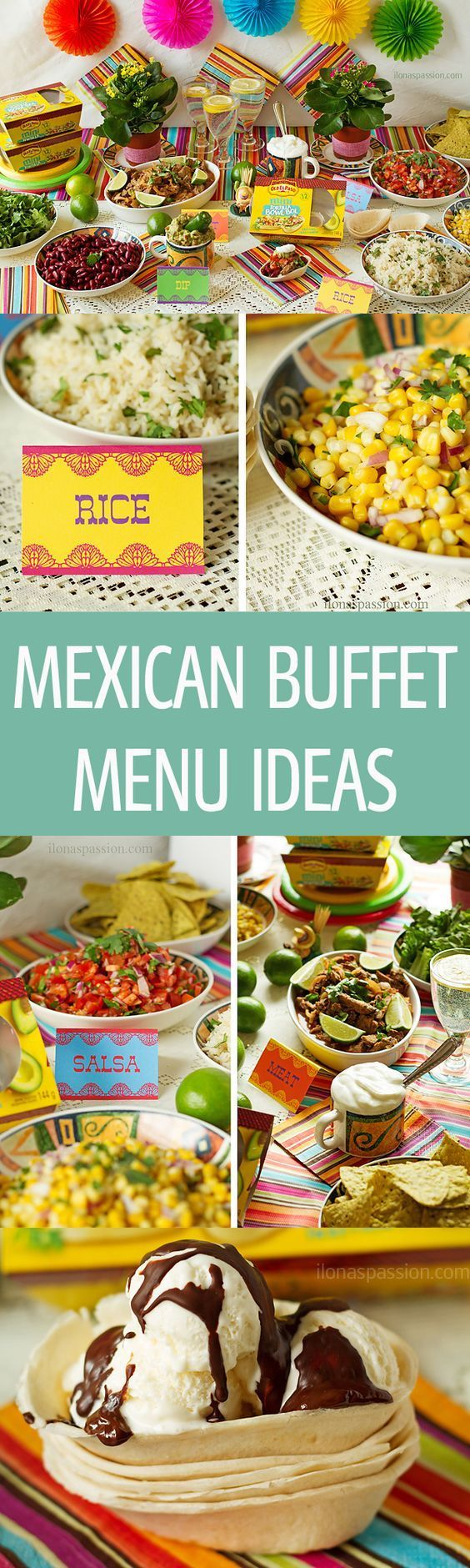 Mexican Buffet Menu Ideas - full Mexican buffet menu ideas with recipes like barbacoa, lime cilantro rice, avocado dip, beans, tortilla bowls, corn and homemade salsa. Free Mexican printable table tents included! by http://ilonaspassion.com I /ilonaspassi