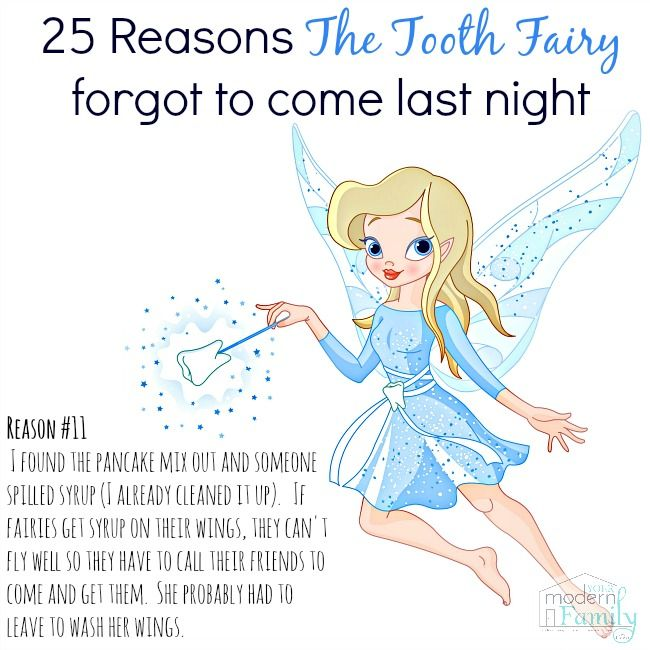 25 Reasons the tooth fairy forgot to come