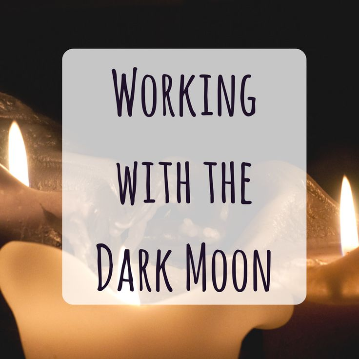 Working with the Dark Moon - Witches, Wiccans, Pagans, Followers of the Old Ways. More than full moon and new moon for the Witch.